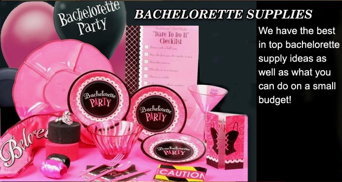 Bachelorette Party Supples and Bachelorette Supplies